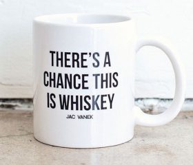 Chance of Whiskey
